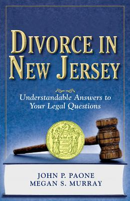 Divorce in New Jersey By Paone, John P./ Murray, Megan S.